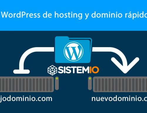 Como cambiar de dominio un wordpress